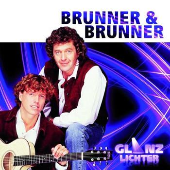 Brunner & Brunner - Glanzlichter