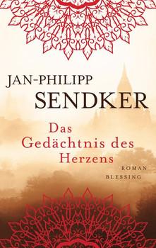 Das Gedächtnis des Herzens - Jan-Philipp Sendker  [Gebundene Ausgabe]