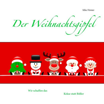 Der Weihnachtsgipfel - Silke Förster  [Taschenbuch]