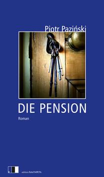 Die Pension - Pazinski, Piotr