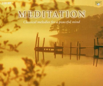 Various - Meditation -  Classical Melodies For A Peaceful Mind