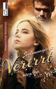 Seelenmagie: Band 2 - Verirrt - Alana Falk