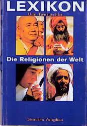 Lexikon, Die Religionen der Welt - Udo Tworuschka