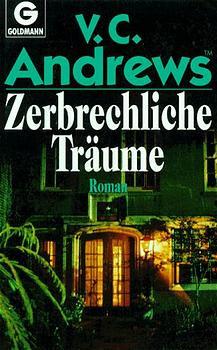 Zerbrechliche Träume - V. C. Andrews