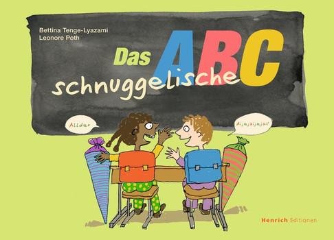 Das schnuggelische ABC - Leonore Poth  [Gebundene Ausgabe]
