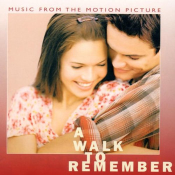 Various - A Walk to Remember [Soundtrack]