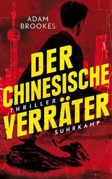 Der chinesische Verräter. Thriller - Adam Brookes  [Taschenbuch]
