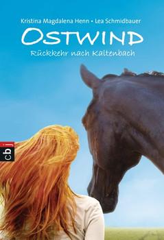 Ostwind: Band 2 - Rückkehr nach Kaltenbach - Lea Schmidbauer & Kristina Magdalena Henn [Taschenbuch]