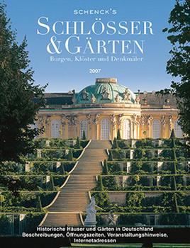 Schenck's Schlösser und Gärten 2007