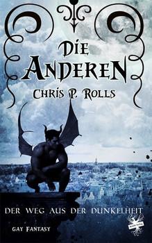 Die Anderen 3. Der Weg aus der Dunkelheit - Chris P. Rolls  [Taschenbuch]