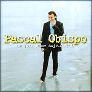 Pascal Obispo - Un Jour Comme Aujourd'Hui