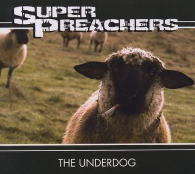 Super Preachers - The Underdog
