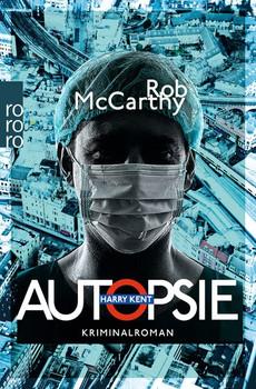 Autopsie - Rob McCarthy  [Taschenbuch]