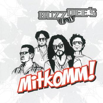 Buzz Dees - Mitkomm