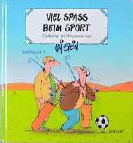 Viel Spass Beim Sport Cartoons Und Nonsens Uli Stein Gebraucht Kaufen