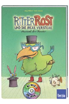 Ritter Rost und die Hexe Verstexe. Buch und CD: Musical für Kinder - Jörg Hilbert