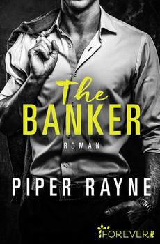 The Banker. Roman - Piper Rayne  [Taschenbuch]