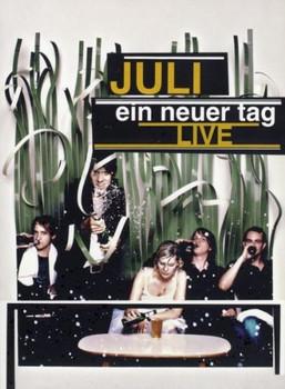 Juli - Ein neuer Tag Live [2 DVDs]