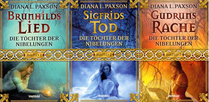Die Töchter der Nibelungen: Brunhilds Lied / Sigfrids Tod / Gudruns Rache - Diana L. Paxson [3 Bände, Taschenbuch, Weltbild]