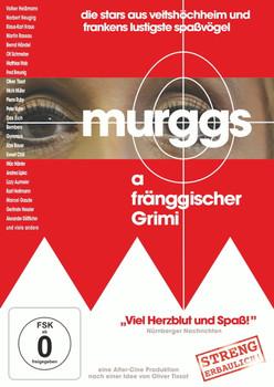 Murggs, a fränggischer Grimi