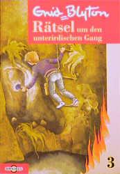 Rätsel-Serie: Rätsel um den unterirdischen Gang: BD 3 - Enid Blyton