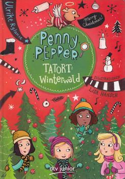 Penny Pepper: Tatort Winterwald - Ulrike Rylance [Gebundene Ausgabe]