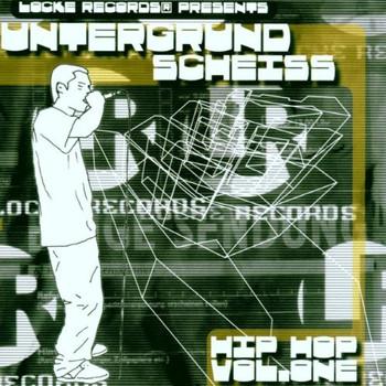 Various - Untergrund Scheiss -  Hip Hop Vol. One