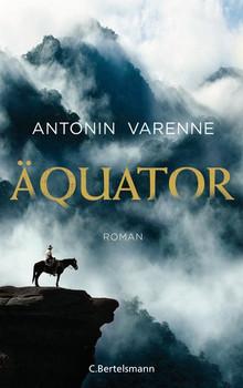 Äquator. Roman - Antonin Varenne  [Gebundene Ausgabe]