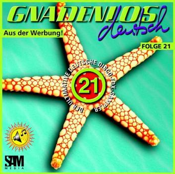 Various - Gnadenlos Deutsch Folge 21