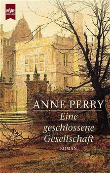 Eine geschlossene Gesellschaft - Anne Perry