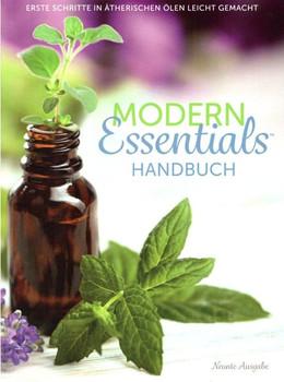 Modern Essentials Handbuch. Erste Schritte in ätherischen Ölen leicht gemacht - AromaTools  [Taschenbuch]