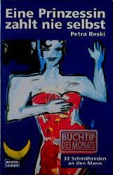 Eine Prinzessin zahlt nie selbst - Petra Reski