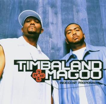 Timbaland & Magoo - Indecent Proposal