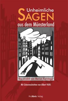 Unheimliche Sagen aus dem Münsterland - Marion Kortsteger