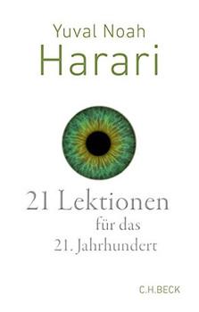 21 Lektionen für das 21. Jahrhundert - Yuval Noah Harari  [Gebundene Ausgabe]