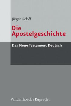 Das Neue Testament Deutsch (NTD), 11 Bde. in 13 Tl.-Bdn., Bd.5, Die Apostelgeschichte