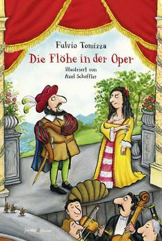 Die Flöhe in der Oper - Fulvio Tomizza  [Gebundene Ausgabe]
