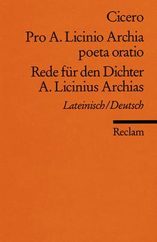 Rede für den Dichter A. Licinius Archias - Marcus Tullius Cicero [Taschenbuch]