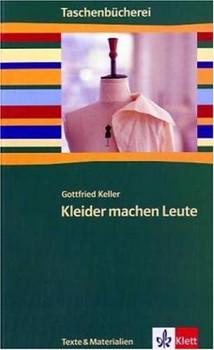 Kleider machen Leute - Gottfried Keller