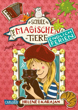 Die Schule der magischen Tiere - Endlich Ferien 4: Helene und Karajan - Margit Auer  [Gebundene Ausgabe]