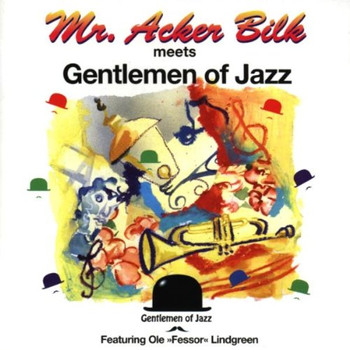 Acker Bilk - Gentlemen of Jazz