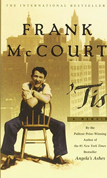 ' Tis: The sequel to Angela's Ashes - Frank McCourt