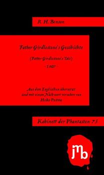 Father Girdlestone's Geschichte - R. H. Benson  [Taschenbuch]