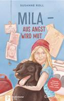 Mila - Aus Angst wird Mut. Dietrich Bonhoeffer für junge Leser_Innen - Susanne Roll  [Gebundene Ausgabe]