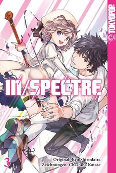 In/Spectre 03 - Chashiba Katase  [Taschenbuch]