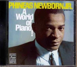 Phineas Jr. Newborn - A World of Piano
