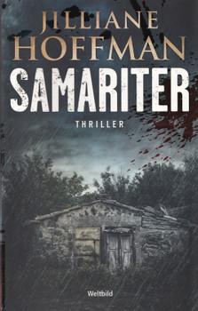 Samariter - Jilliane Hoffman [Taschenbuch, Weltbild]