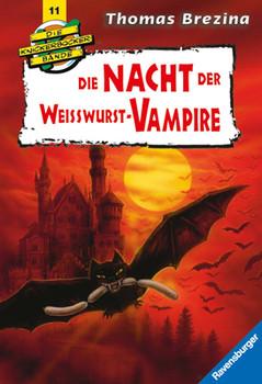 Knickerbockerbande 11. Die Nacht der Weisswurst-Vampire. - Thomas C. Brezina