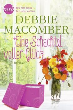 Eine Schachtel voller Glück - Debbie Macomber  [Taschenbuch]