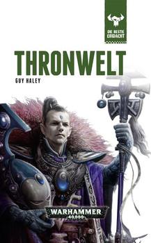 Warhammer 40.000: Die Bestie erwacht 5 - Angriff auf die Thronwelt [Gebundene Ausgabe]